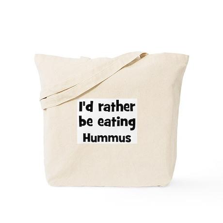 Rather be eating Hummus Tote Bag