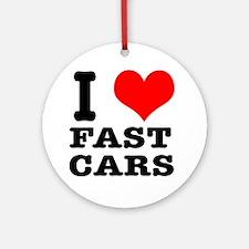 I Heart (Love) Fast Cars Ornament (Round)