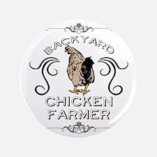 "Backyard Chicken Farmer 3.5"" Button"