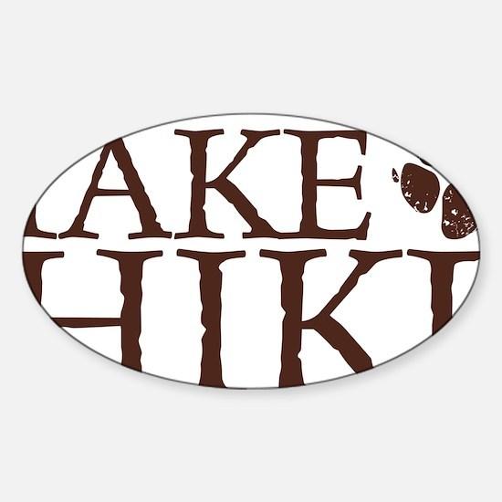 Take a Hike Paw Sticker (Oval)