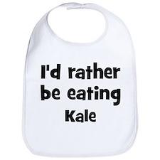 Rather be eating Kale Bib