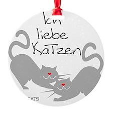 Ich liebe Katzen love cats German Ornament