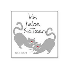 """Ich liebe Katzen love cats  Square Sticker 3"""" x 3"""""""
