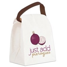 Just Add Pierogies Canvas Lunch Bag