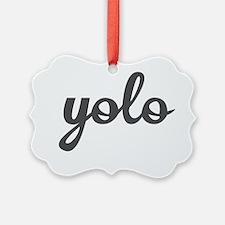 Yolo Ornament