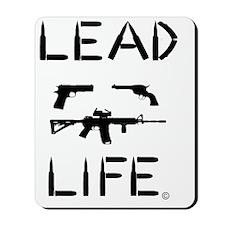 Lead Life Mousepad
