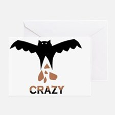 Bat S#*t Crazy Greeting Card