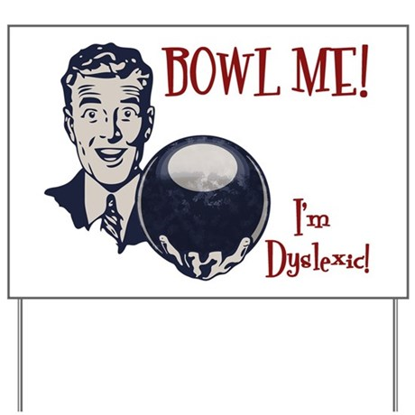 bowl-me-3-LTT Yard Sign