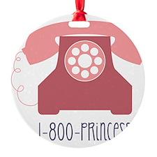 1-800-PRINCESS Ornament