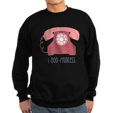 1-800-PRINCESS Sweatshirt