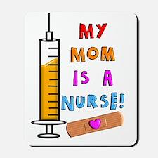 My mom is a nurse Mousepad