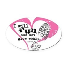 Run and Not Grow Weary Oval Car Magnet