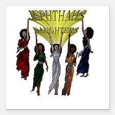 "Jephthas Daughters Square Car Magnet 3"" x 3"""