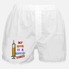 My mom is a nurse Boxer Shorts