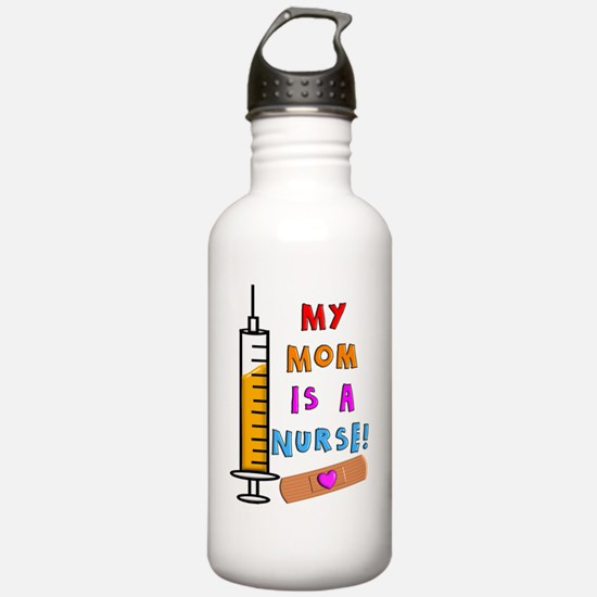 My mom is a nurse Water Bottle