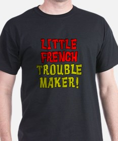 Little French Trouble Maker T-Shirt