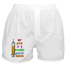 My mom is a student nurse Boxer Shorts