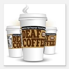 """Deaf Coffee Cups (large) Square Car Magnet 3"""" x 3"""""""