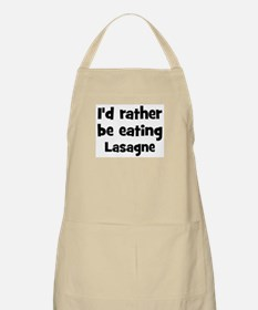 Rather be eating Lasagne BBQ Apron