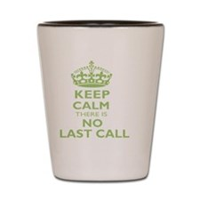 Keep calm there is no last call (Green  Shot Glass