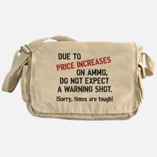 Due to price increases... Messenger Bag
