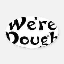 WEIRD - Spelling Error: - CafePres Oval Car Magnet