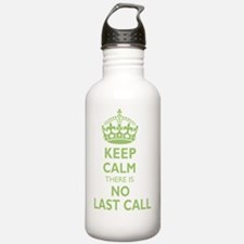 Keep calm there is no  Water Bottle