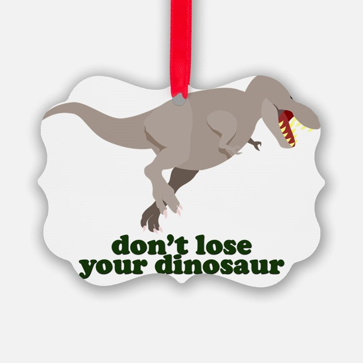 Don't Lose Your Dinosaur Ornament