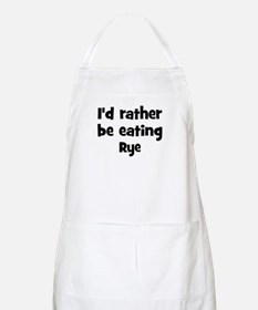 Rather be eating Rye BBQ Apron