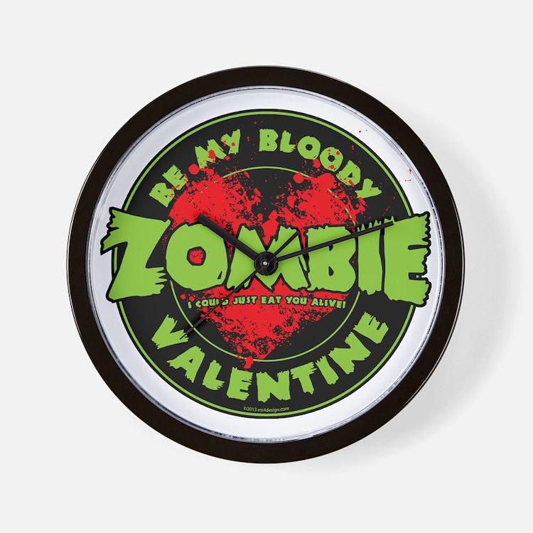 Be My Bloody Zombie Valentine! Wall Clock