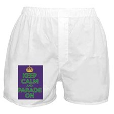 Keep Calm and Parade On Boxer Shorts