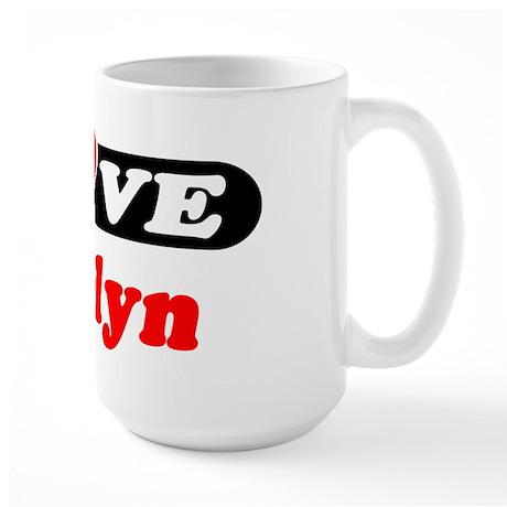 I Love Carolyn Large Mug