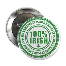 "100 percent irish stamp 2.25"" Button"