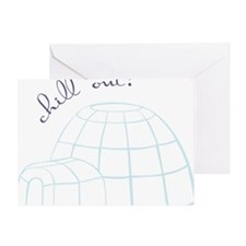 Chill Out Igloo Greeting Card