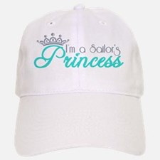 I'm a sailor's Princess!! Baseball Baseball Cap