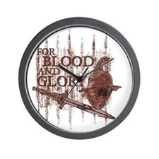 For Blood and Glory Wall Clock