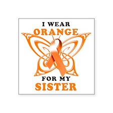 "I Wear Orange for my Sister Square Sticker 3"" x 3"""