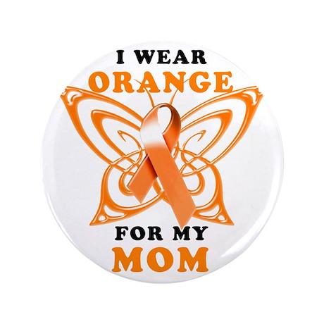 "I Wear Orange for my Mom 3.5"" Button"