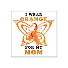 "I Wear Orange for my Mom Square Sticker 3"" x 3"""