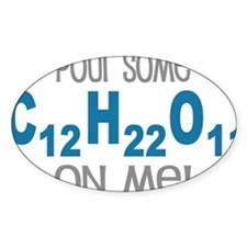 Pour Some Sugar Chemistry Geeky Decal