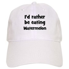Rather be eating Watermelon Baseball Cap
