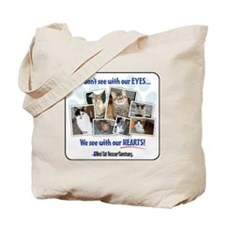 We see with our hearts Tote Bag