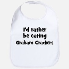 Rather be eating Graham Crack Bib
