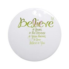 Believe in Everything Ornament (Round)