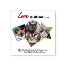 "Love is blind Square Sticker 3"" x 3"""