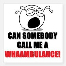 "WHAAMBULANCE Baby Shirt Square Car Magnet 3"" x 3"""