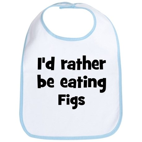 Rather be eating Figs Bib