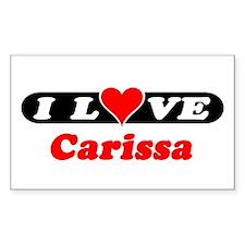 I Love Carissa Rectangle Decal