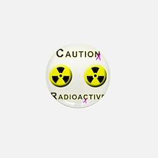Caution Radioactive Mini Button