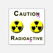 "Caution Radioactive Square Sticker 3"" x 3"""